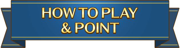 HOW TO PLAY & POINT